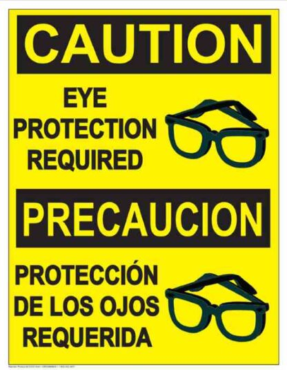 22819 Caution Eye Protection Required (Bilingual Glasses)