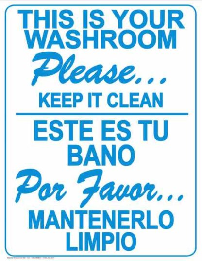 22814 This Is Your Washroom Please Keep It Clean Bilingual