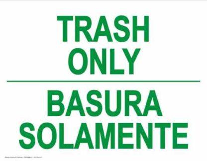 22804 Trash Only Bilingual