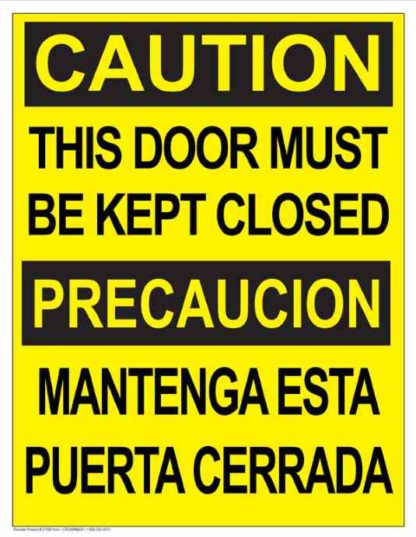 22779 Caution This Door Must Be Kept Closed Bilingual
