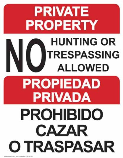 22777 Private Property Bilingual No Hunting Or Trespassing
