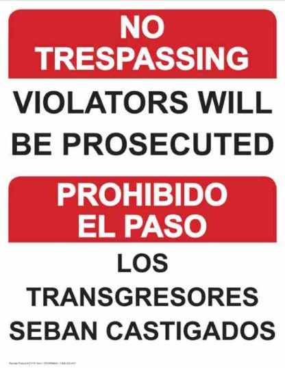 22775 No Trespassing Violators Will be Prosecuted Bilingual
