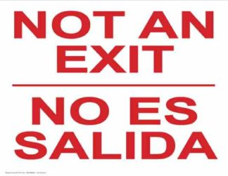 22783 Not An Exit Bilingual Red On White