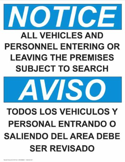 22764 Notice All Vehicles Subject To Search Vertical Bilingual