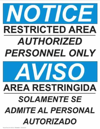 22763 Notice Restricted Area Personnel Only Bilingual