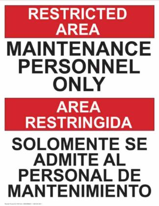 22761 Restricted Area Maintenance Personnel Only Bilingual
