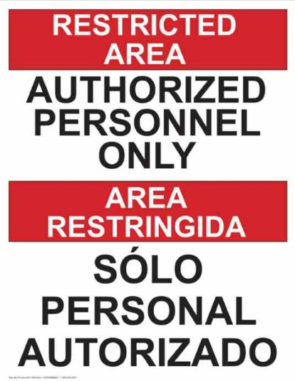 22760 Restricted Area Authorized Personnel Only Bilingual