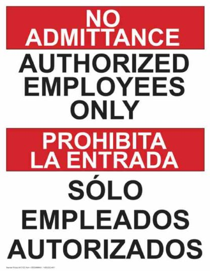 22759 No Admittance Authorized Employees Only Bilingual