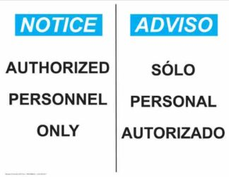22758 Notice Authorized Personnel Only Horizontal Bilingual
