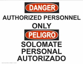22757 Danger Authorized Personnel Only Regular Bilingual