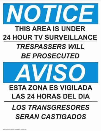 22769 Notice This Area Is Under TV Surveillance Bilingual