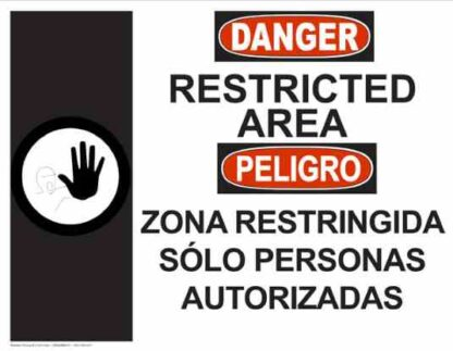 22768 Danger Restricted Area Regular Bilingual Hand Symbol