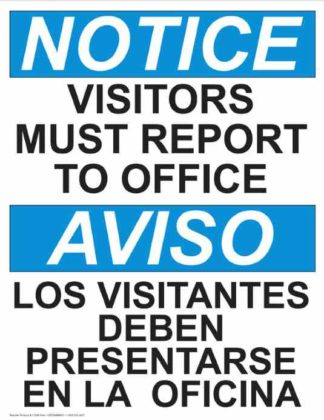 22766 Notice Visitors Must Report To Office Vertical Bilingual