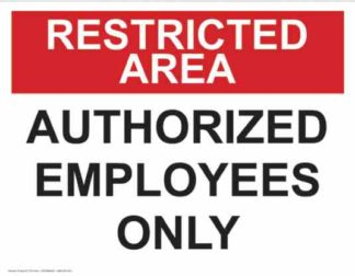 21374 Restricted Area Authorized Employees Only