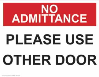 21373 No Admittance Please Use Other door