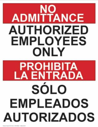 21372 No Admittance Authorized Employees Only Bilingual