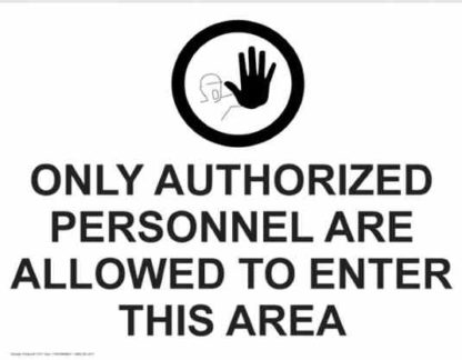 21371 Only Authorized Personnel Are Allowed To Enter