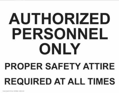21370 Authorized Personnel Only Safety Attire Required