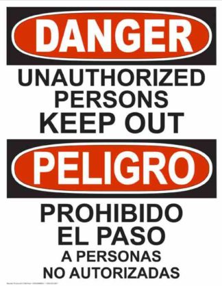 22754 Danger Unauthorized Persons Keep Out Bilingual