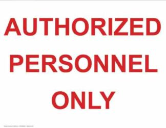 21368 Authorized Personnel Only Red Lettering