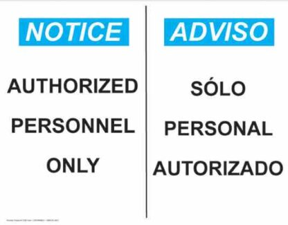 21367 Notice Authorized Personnel Only Horizontal Bilingual