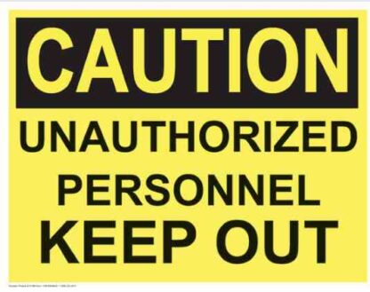 21366 Caution Unauthorized Personnel Keep Out