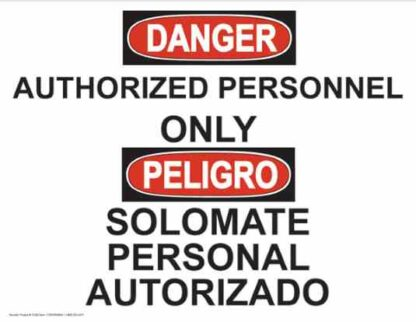 21362 Danger Authorized Personnel Only Regular Bilingual