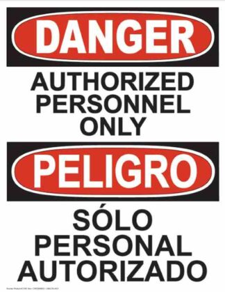 21361 Danger Authorized Personnel Only Vertical Bilingual