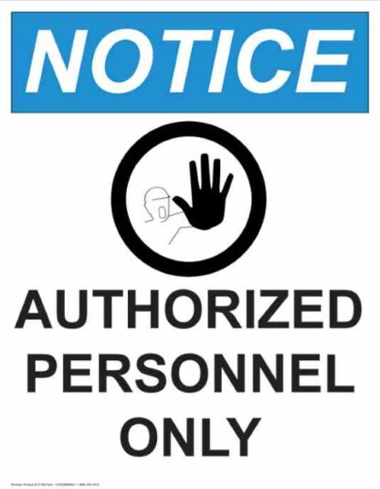 21359 Notice Authorized Personnel Only Hand Symbol