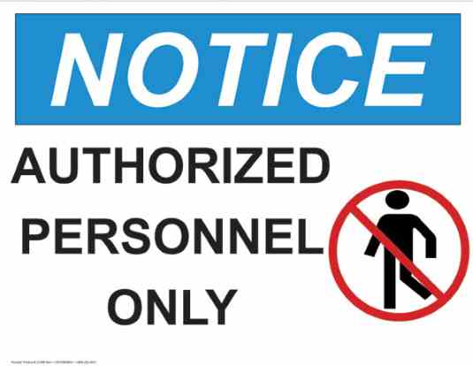 21358 Notice Authorized Personnel Only