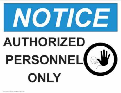 21357 Notice Authorized Personnel Only Hand Symbol