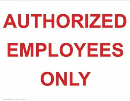 21369 Authorized Employees Only Red Lettering