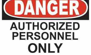 21339 Danger Authorized Personnel Only