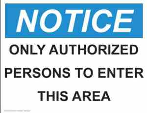 21353 Notice Only Authorized Persons To Enter This Area