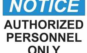 21351 Notice Authorized Personnel Only