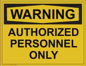 21349 Warning Authorized Personnel Only