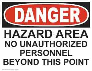 21347 Danger Hazard Area No Unauthorized Personnel Beyond This Point