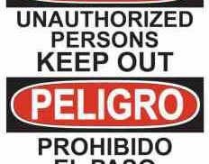 21348 Danger Unauthorized Persons Keep Out Bilingual