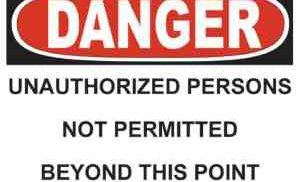 21346 Danger Unauthorized Persons Not Admitted Beyond This Point