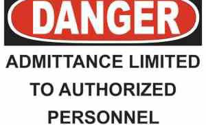 21343 Danger Admittance Limited To Authorized Personnel