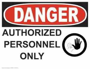 21340 Danger Authorized Personnel Only With Hand Symbol
