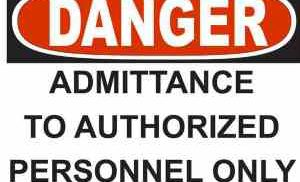 21338 Danger Admittance To Authorized Personnel Only