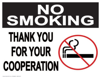 No Smoking Thank You For Your Cooperation Sign